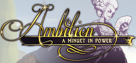 Ambition: A Minuet in Power PC Game Free Download for Mac