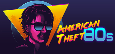 American Theft 80s PC Game Free Download for Mac