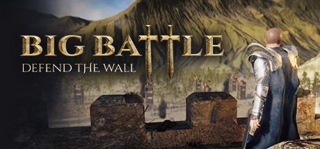 Big Battle: Defend the Wall PC Game Free Download for Mac