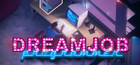 Dreamjob: Programmer PC Game Free Download for Mac