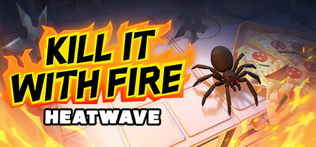 Kill It With Fire HEATWAVE PC Game Free Download for Mac