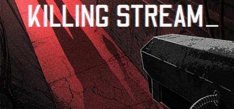 Killing Stream PC Game Free Download for Mac