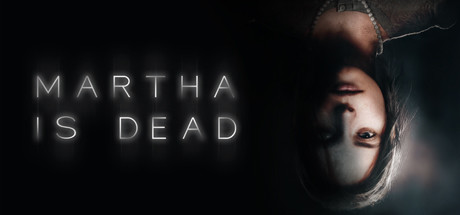 Martha Is Dead PC Game Free Download for Mac