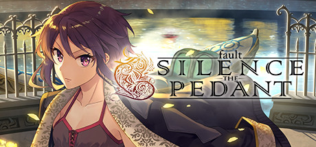 Fault SILENCE THE PEDANT PC Game Free Download for Mac